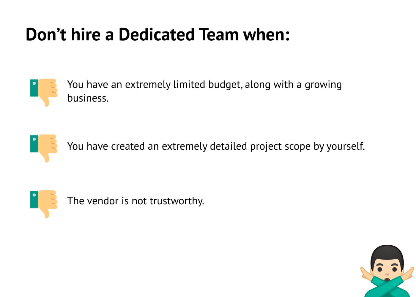 When not to hire a Dedicated Team