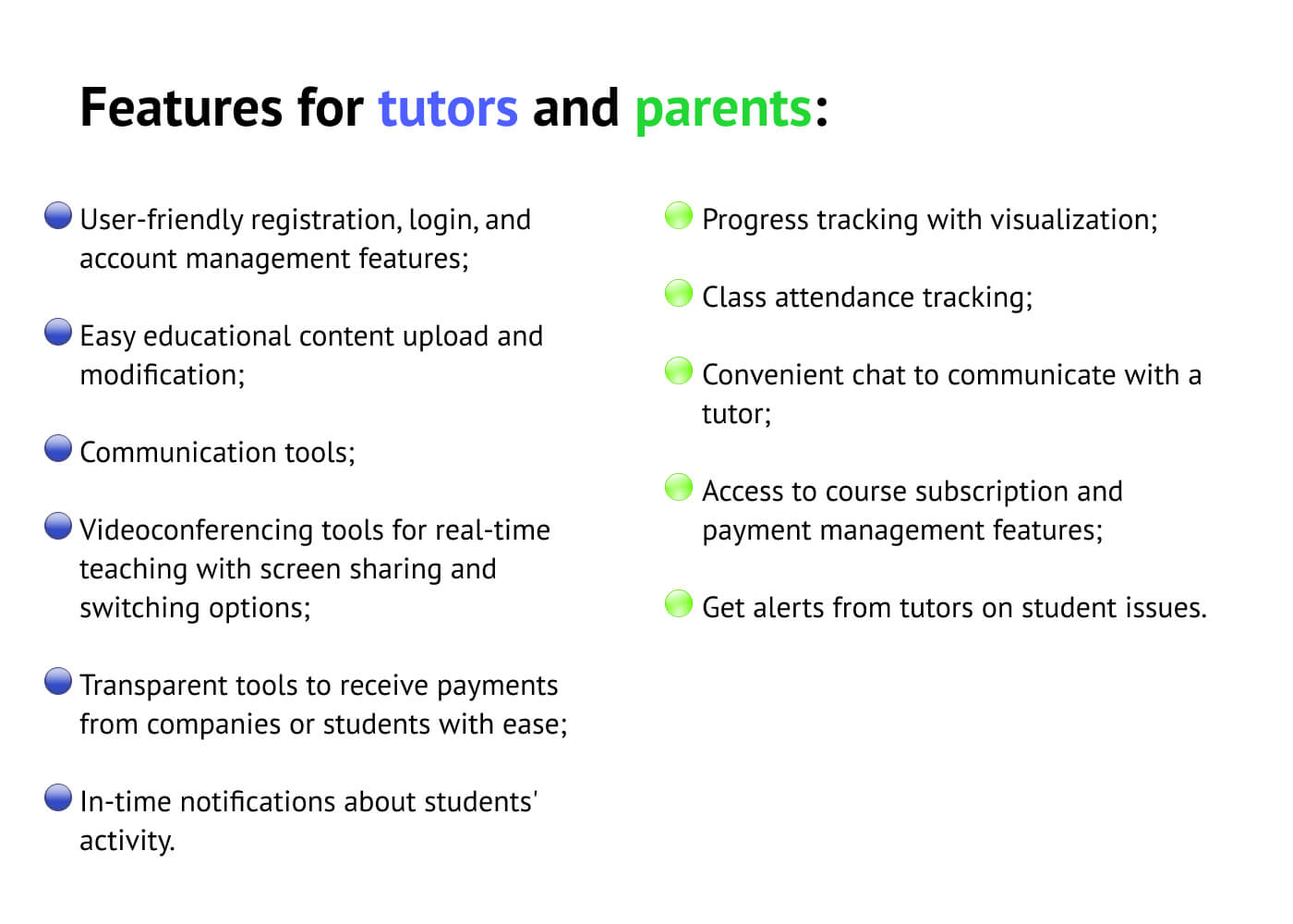 E-learning features for tutors and parents