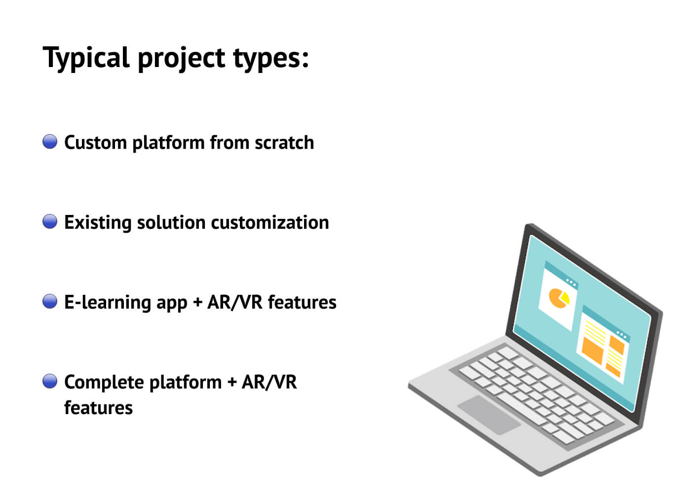 Typical project types that development companies offer