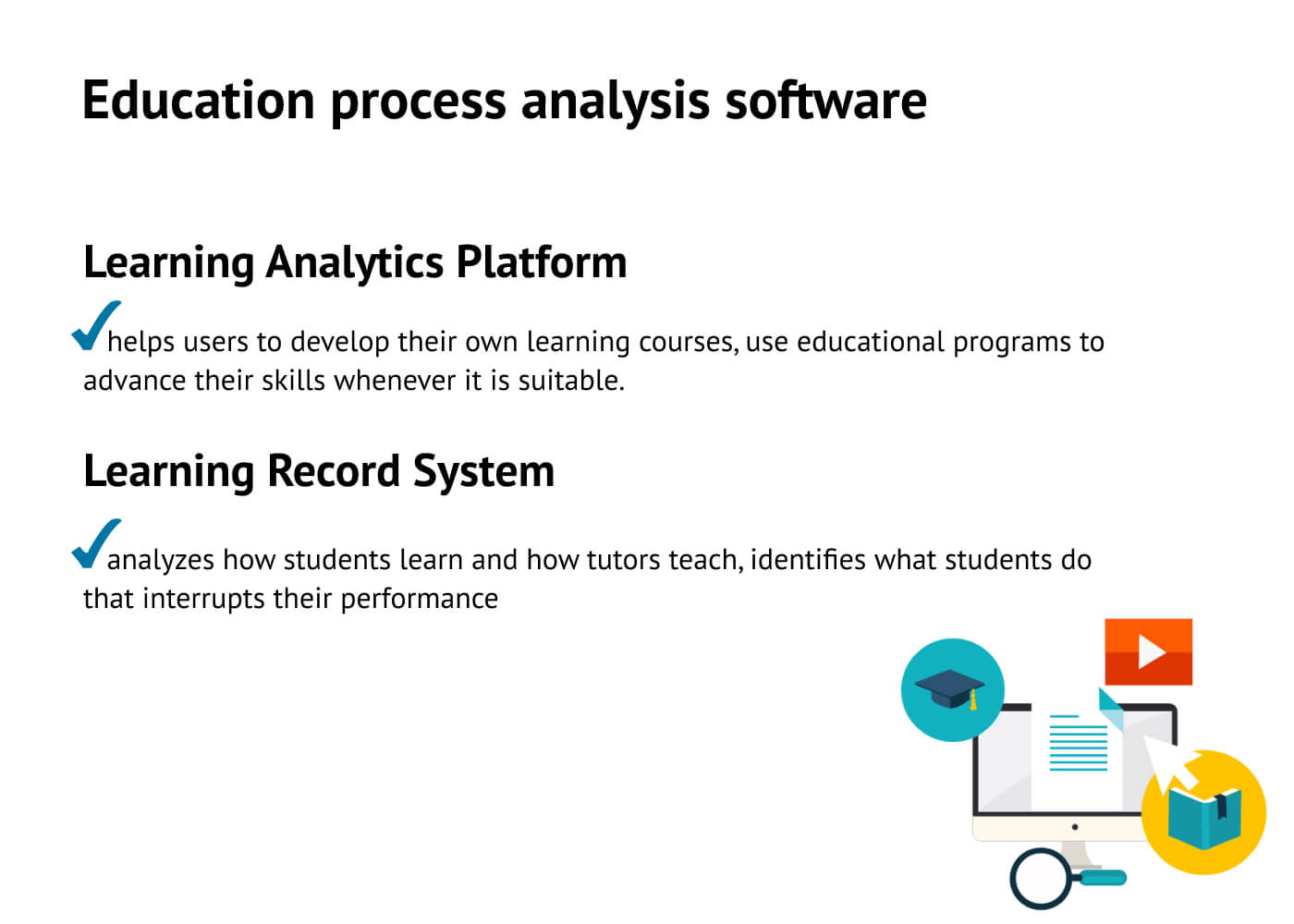 E-learning platforms for learning-process analysis