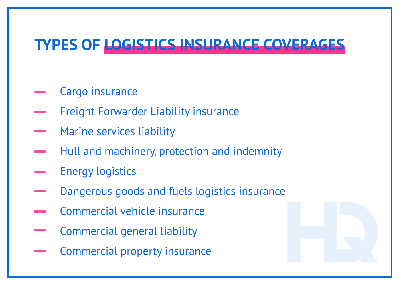 Types of logistics insurance coverages.