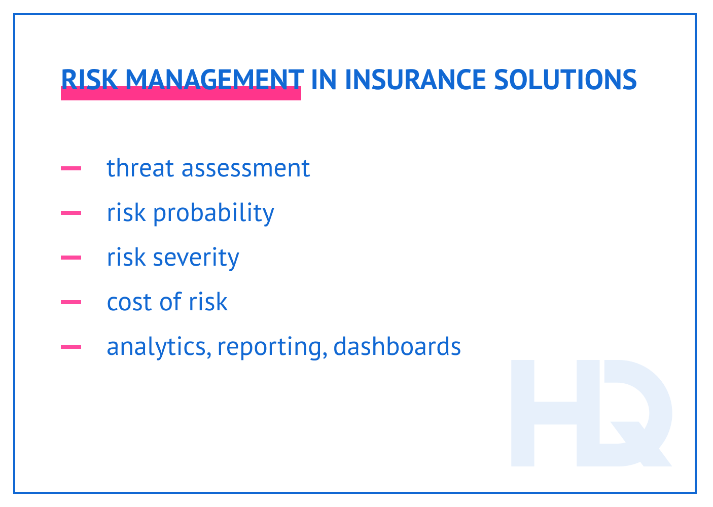 Risk management in insurance solutions: software features.