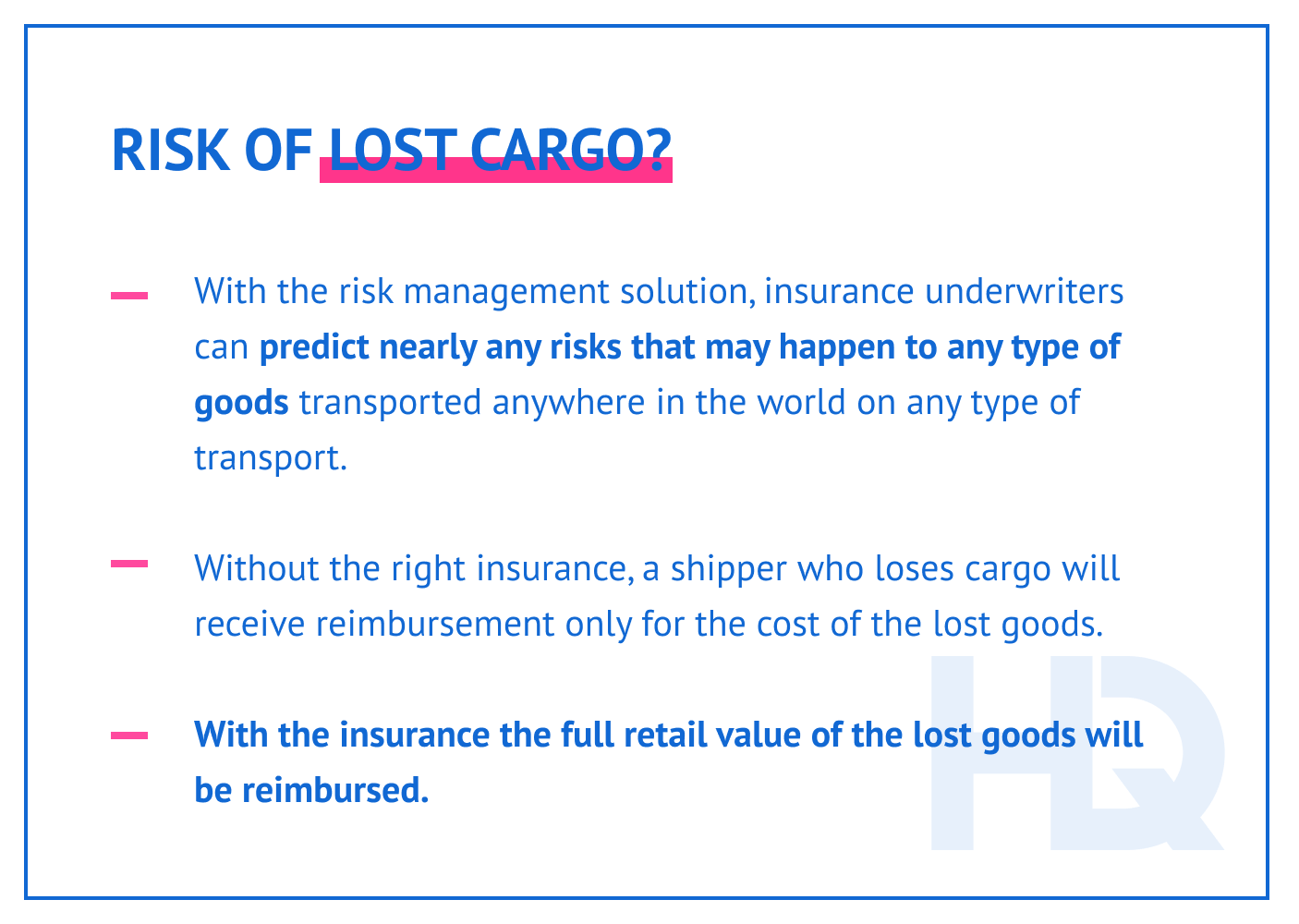 How the risk of lost cargo is mitigated.