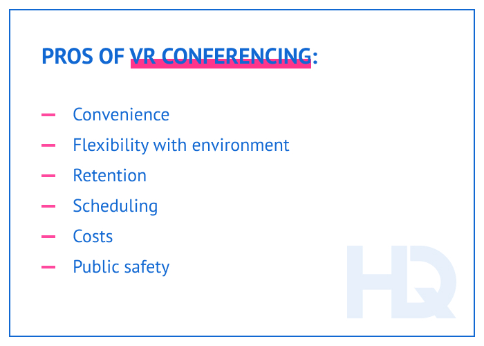 Pros of VR conferencing