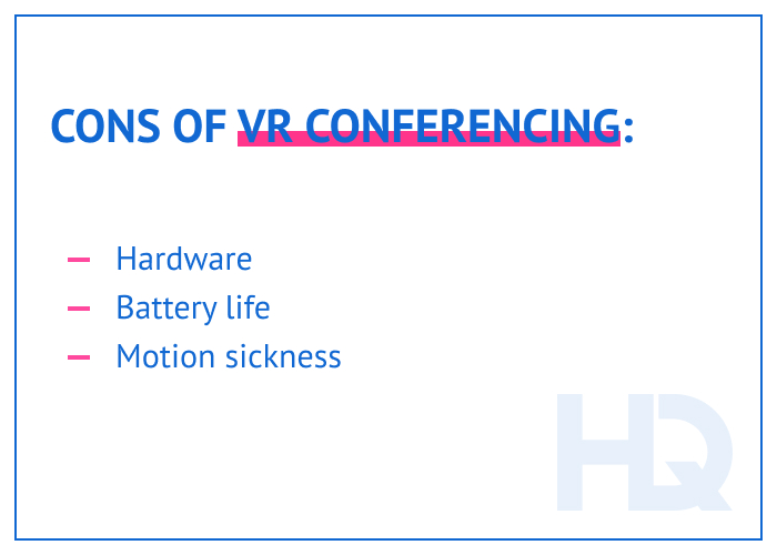 Cons of VR conferencing