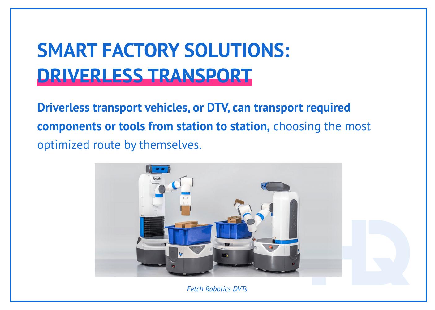 Smart factory solutions: driverless transport.