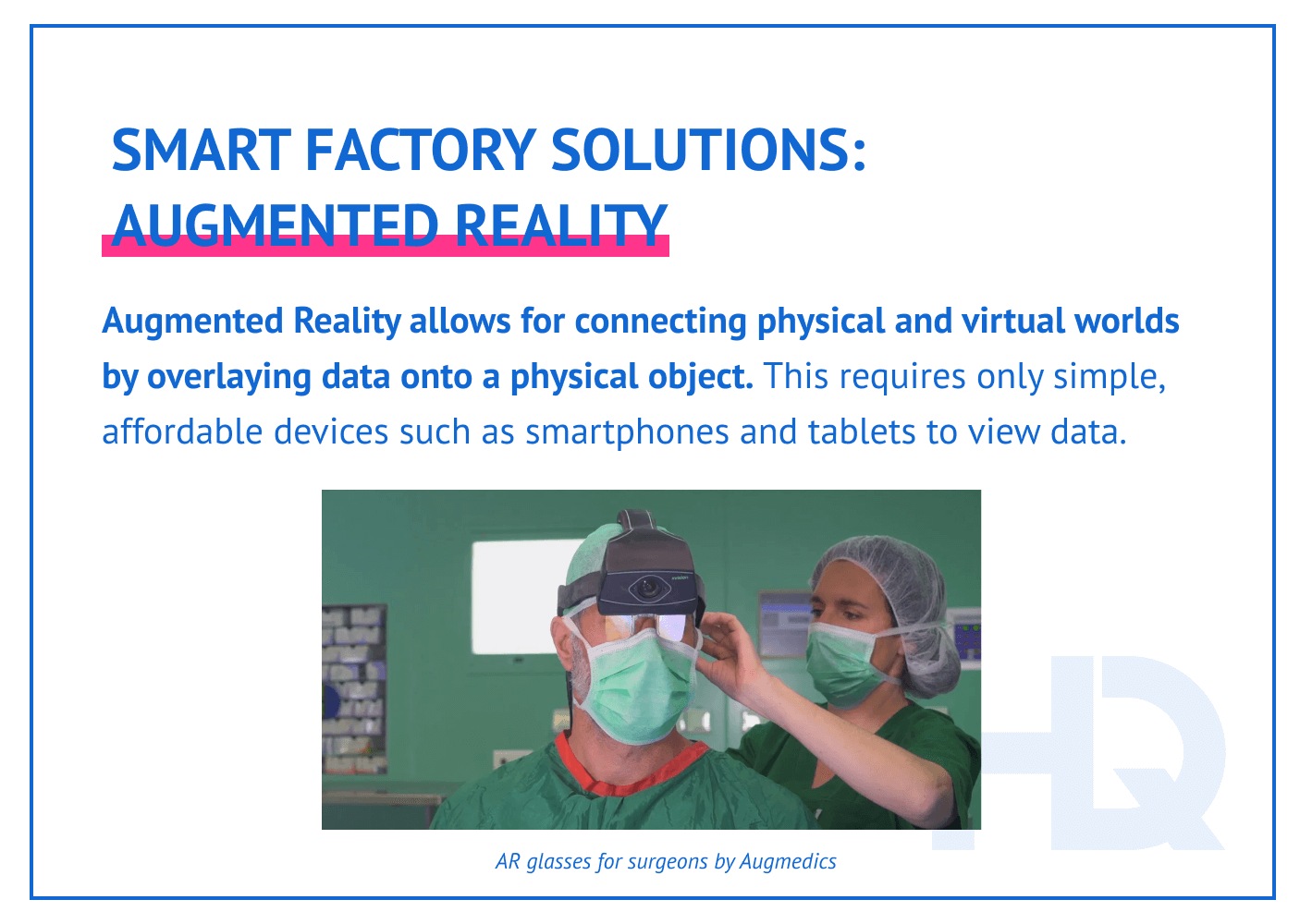 Smart factory solutions: Augmented Reality.