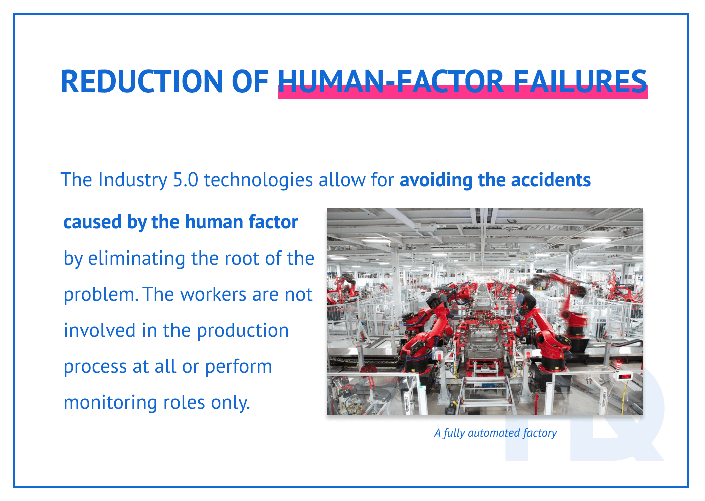 Reduction of human-factor failures in Industry 5.0.