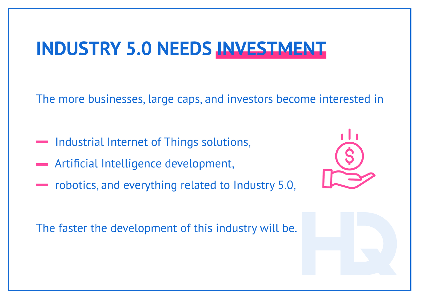 Importance of investment for Industry 5.0 development.