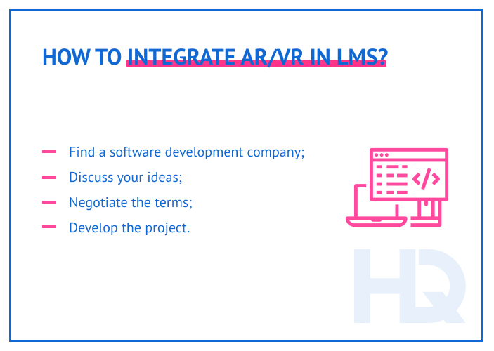 The key to integrating AR/VR in the LMS is an experienced software development team