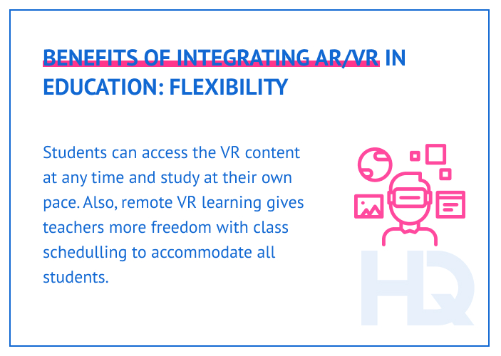 Flexibility is a key benefit of AR/VR learning