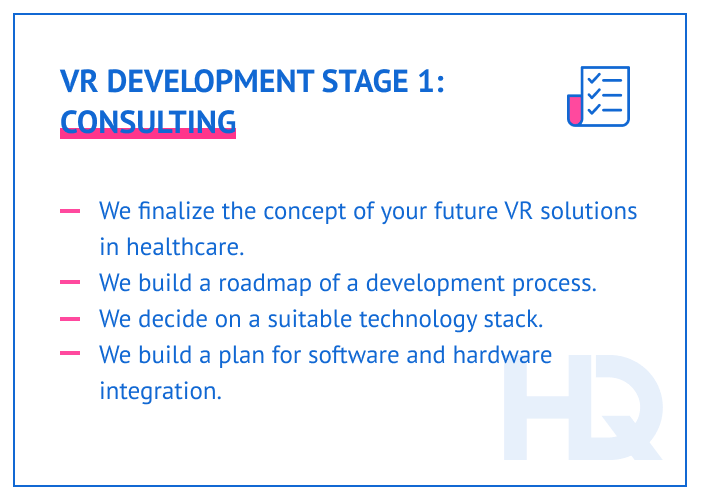 Healthcare VR development stage: consulting