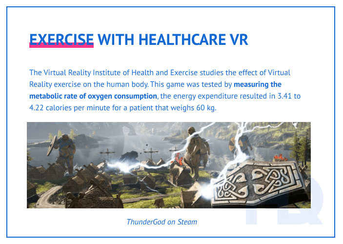 Fitness and exercise with healthcare VR