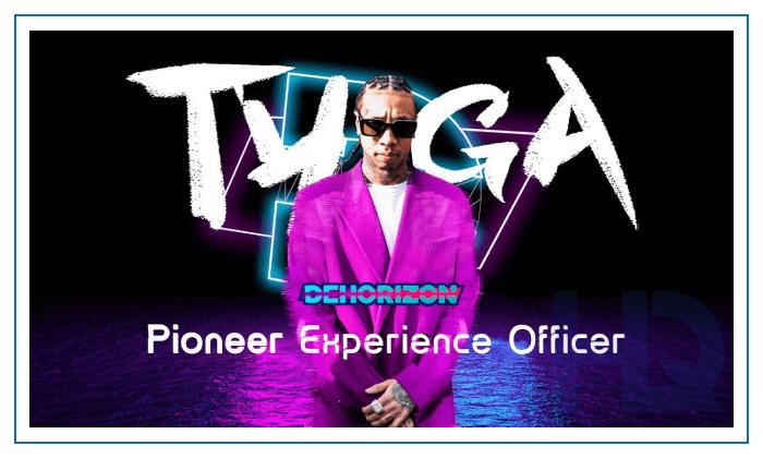Tyga joins DeHorizon